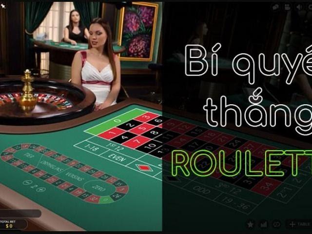 Bí quyết chơi Roulette ăn lớn 1 gấp 10 lần